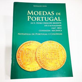 Catálogo Moedas e Notas  Reinaldo Silva de 1667 a 2021